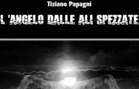 L'autore Tiziano Papagni, quando la scrittura ha il sapore del riscatto