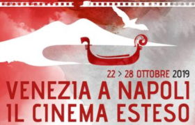 Venezia a Napoli Cinema Esteso: IX edizione al via