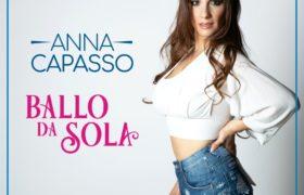 Ballo da Sola, il nuovo singolo di Anna Capasso